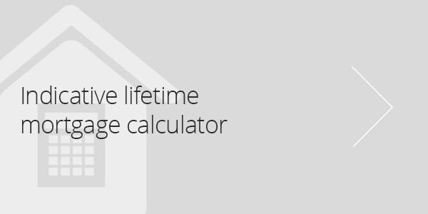 Indicative Lifetime Mortgage Calculator
